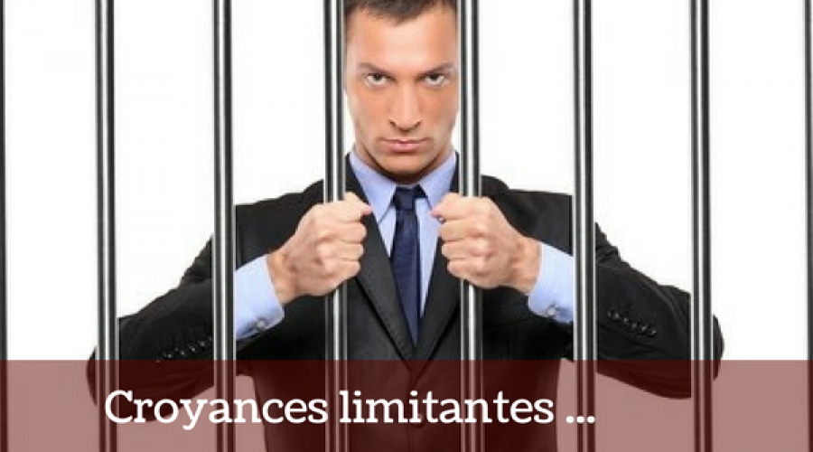 Nos croyances limitantes : les barreaux de nos prisons mentales